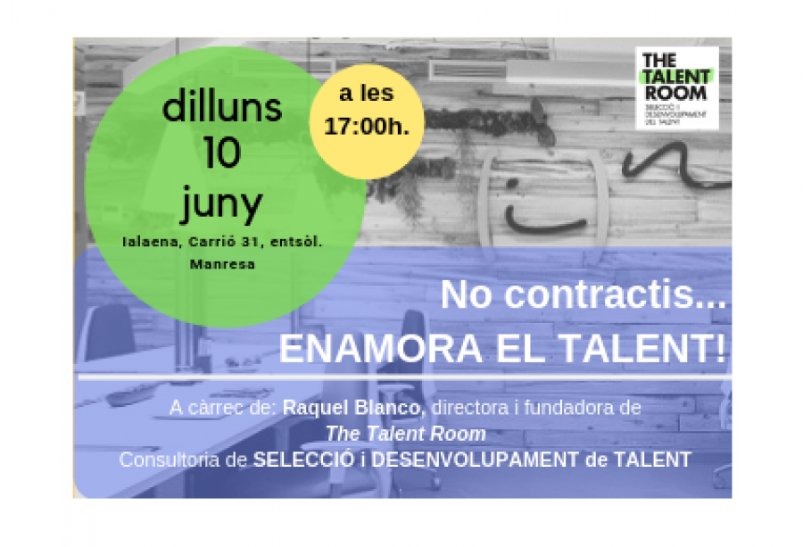No contractis ...ENAMORA EL TALENT!