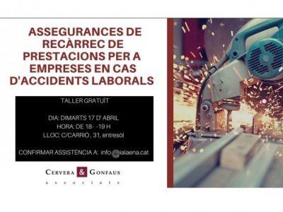 """TALLER """"ASSEGURANCES DE RECÀRREC DE PRESTACIONS PER A EMPRESES EN CAS D'ACCIDENTS LABORALS"""""""