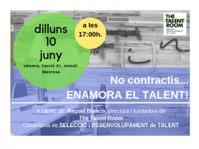 No contractis... ENAMORA EL TALENT!